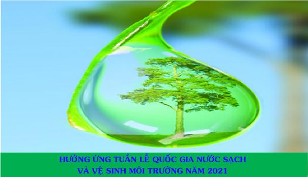"""Hưởng ứng Tuần lễ Quốc gia Nước sạch và vệ sinh môi trường năm 2021: """"Đảm bảo an ninh nguồn nước trong cấp nước sạch và vệ sinh môi trường nông thôn vì sức khỏe cộng đồng"""""""